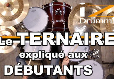 iZi Drumming – Le TERNAIRE expliqué aux débutants